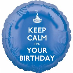 Keep Calm It's Your Birthday Balloon